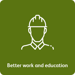 Better work and education